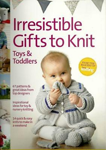 Knitting For Dogs Irresistible Patterns : Ravelry: Irresistible Gifts to Knit, Toys & Toddlers - patterns