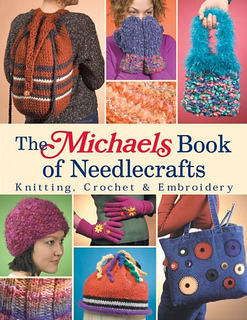 Ravelry: The Michaels Book of Needlecrafts: Knitting, Crochet & Embroider...