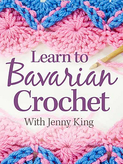 Ravelry Annies Online Classes Learn To Bavarian Crochet Patterns