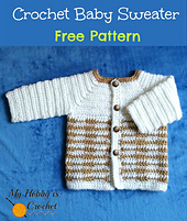 _crochet_baby_sweater_free_pattern__myhobbyiscrochet_small_best_fit