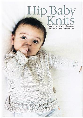 Ravelry Knitting Magazine 158 September 2016 Hip Baby Knits