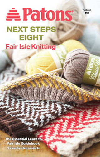 Ravelry: Patons #501002, Next Steps Eight: Fair Isle Knitting ...