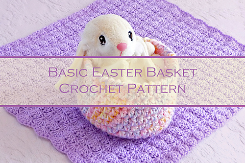 Ravelry Basic Easter Basket Pattern By Leslie Carson Wolfe
