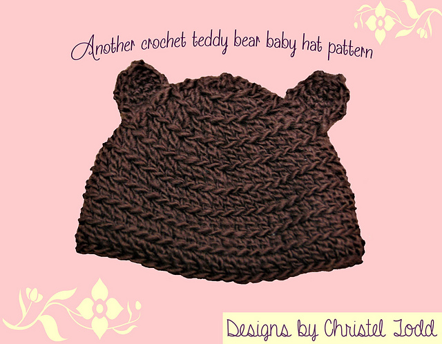 Ravelry Another Crochet Teddy Bear Hat Pattern By Christel Todd