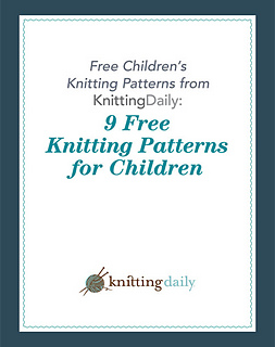 fe257b761 Ravelry  Free Children s Knitting Patterns From Knitting Daily  9 ...