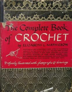 Complete book of crochet mathieson exchange