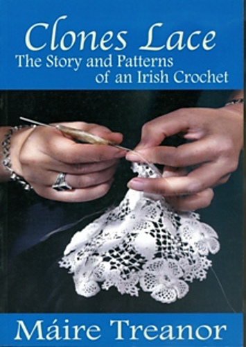 Ravelry Clones Lace The Story And Patterns Of An Irish Crochet