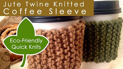 Ravelry Jute Twine Knitted Coffee Sleeve Pattern By Kristen Mcdonnell