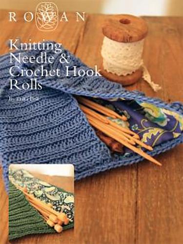 Ravelry Knitting Needle Crochet Hook Rolls Pattern By Erika Pask