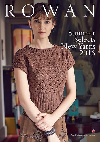 Ravelry Rowan Summer Selects New Yarns 2016 Patterns